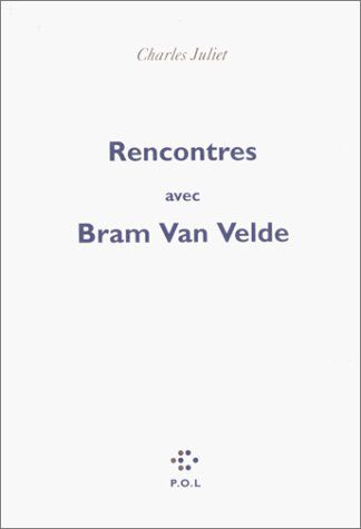 Entretiens avec Bram Van Velde (Charles Juliet)