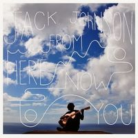 Jack-Johnson---From-Here-To-Now-To-You Top albums 2013