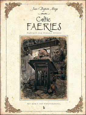 Celtic Faeries de JB Monge aux éditions Au Bord des continents