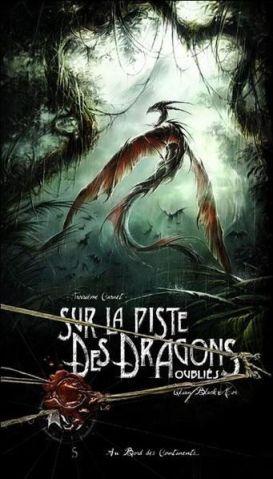Sur la piste des dragons oubliés - Au Bord des Continents