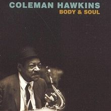 220px-Coleman_Hawkins_Body_and_Soul_cover.jpeg