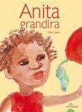 Anita grandira, de Marie Saada