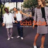 """Hits Des Clips 1996 - Reciprok : """"Tchi - Tcha"""""""
