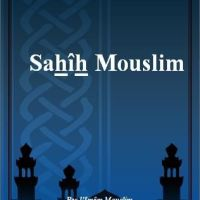 L'authentique de Mouslim  « Sahîh Muslim »