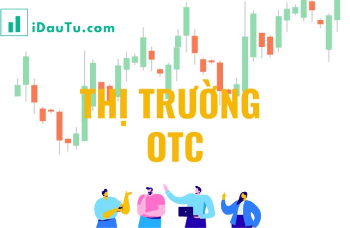thị trường OTC là gì?