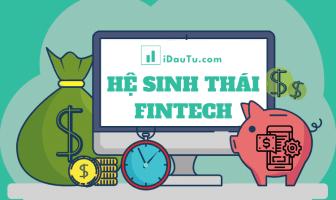 5 yếu tố của hệ sinh thái Fintech và những thách thức tại Việt Nam.
