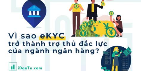 Vì sao eKYC trở thành trợ thủ đắc lực của ngành ngân hàng?