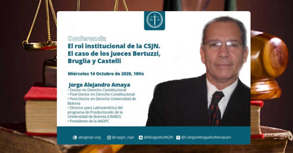 EL-ROL-INSTITUCIONAL-DE-LA-CSJN El caso de los jueces Bertuzzi Bruglia y Castelli Dr. Jorge Alejandro Amaya...