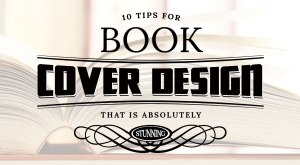10 tips for designing an amazing book cover
