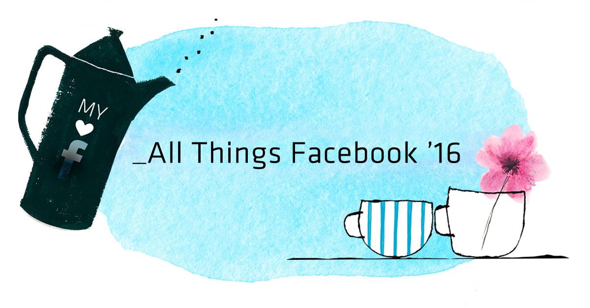 Το AllThingsFacebook, την Τετάρτη 17 Φεβρουαρίου για 5ηχρονιά, θα μας μυήσει στα βαθιά νερά του Facebook Marketing στο Αμφιθέατρο της OTEAcademy