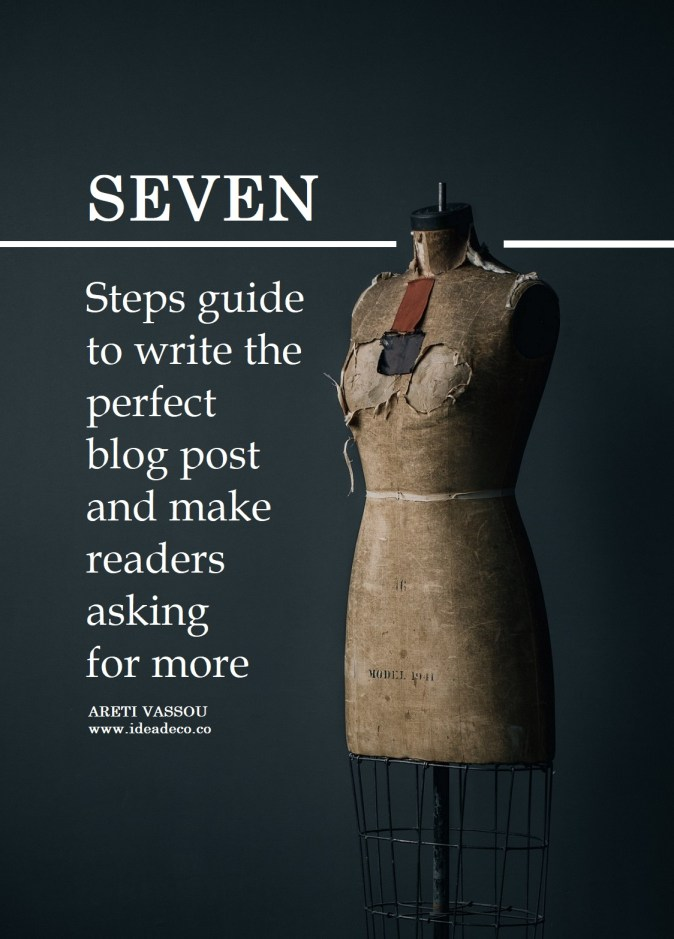 7 Steps guide to write the perfect blog post and make readers asking for more