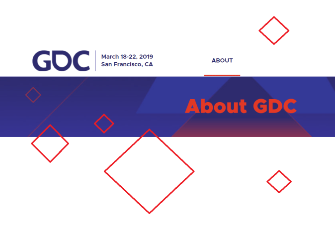 The Game Developers Conference (GDC) is the world's largest professional game industry event