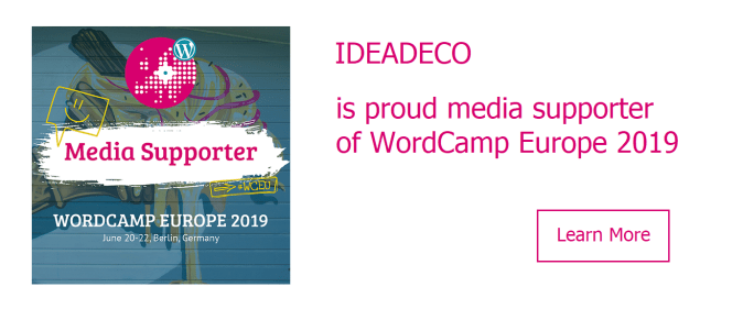 Ideadeco is proud media supporter of WordCamp Europe 2019
