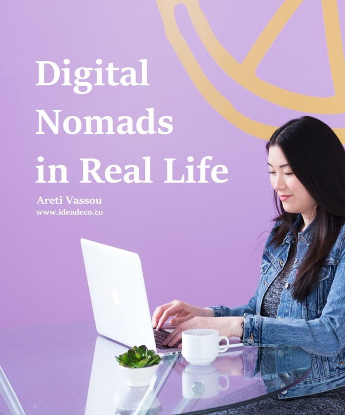 Digital Nomads in Real Life