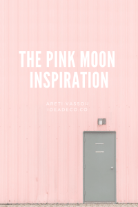 The Pink Moon Inspiration