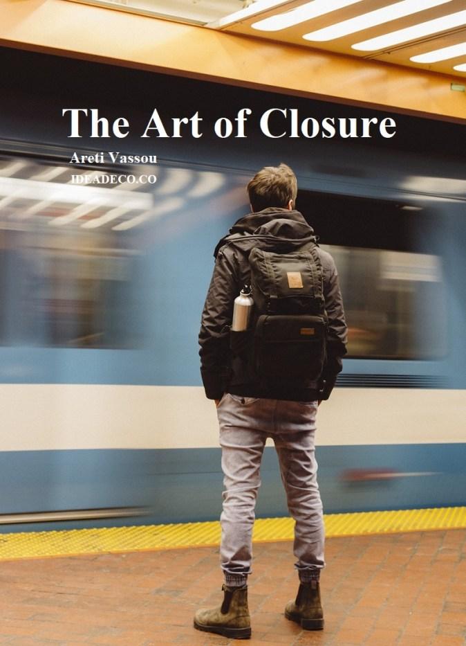 The Art of Closure