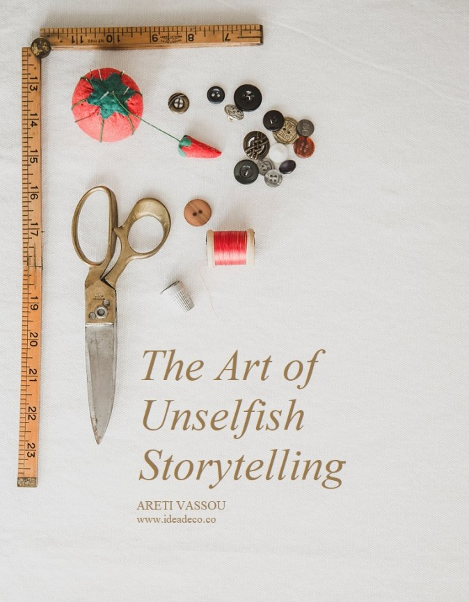 The Art of Unselfish Storytelling