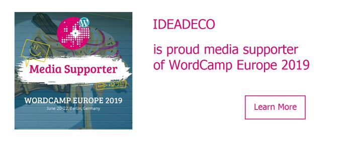 Ideadeco is proud media supporter of WordCamp Europe 2019 #WCEU