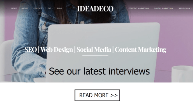 See Ideadeco Interviews