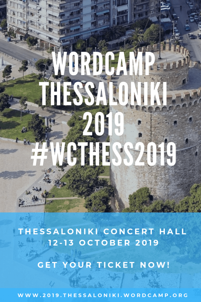 WordCamp Thessaloniki 2019 #WCTHESS2019