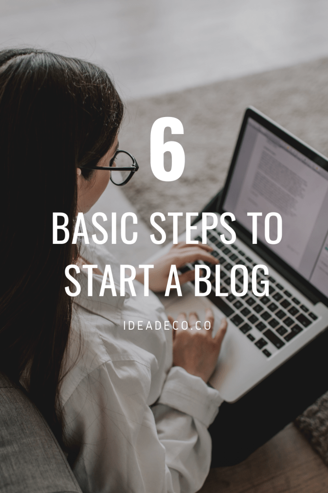 6 Basic Steps to Start a Blog