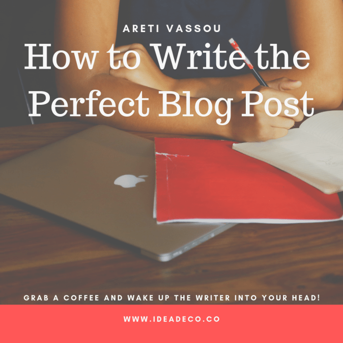 Write the perfect blog post
