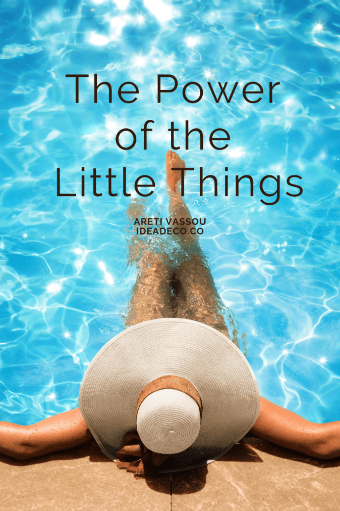 The Power of the Little Things by Areti Vassou