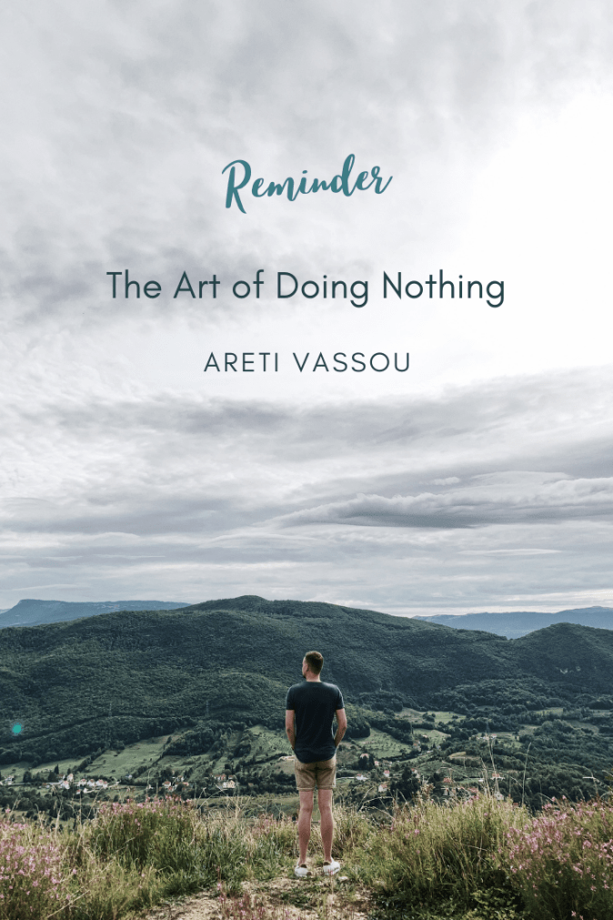 The Art of Doing Nothing by Areti Vassou