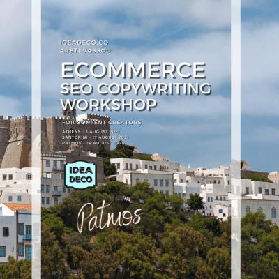 Ecommerce SEO Copywriting Workshop in Patmos by IDEADECO Areti Vassou