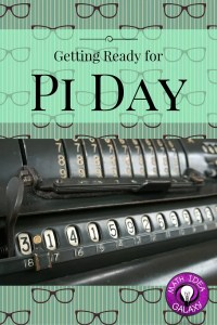 Getting Ready for Pi Day- a Pinterest board collection of amazing ideas and resources to have an epic Pi Day!