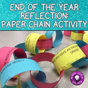 End of the year reflection activity with paper chains. Perfect for students in any middle school classroom.