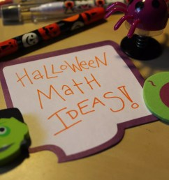 13 Halloween Math Activities - Idea Galaxy [ 3456 x 5184 Pixel ]