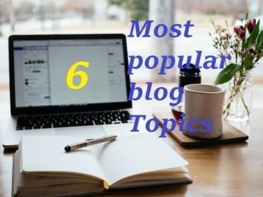 Most popular blog Topics
