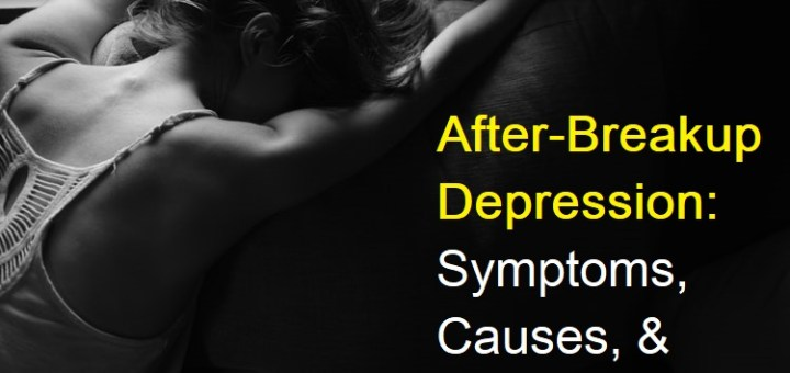 After-Breakup-Depression-Symptoms-Causes-and-What-to-do