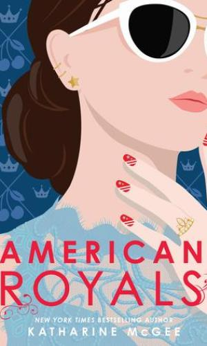 [Rachel's Review]: American Royals by Katharine McGee
