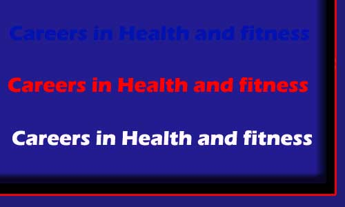 Careers in Health and fitness