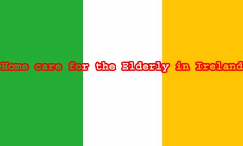 Home care for the Elderly in Ireland