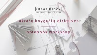 Notebook workshop with Liucija Textiles, 27th of September, 19.00