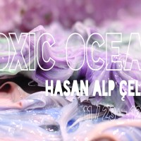 Toxic Ocean – Exhibition Opening and Art Party, 23rd of November, 18.00