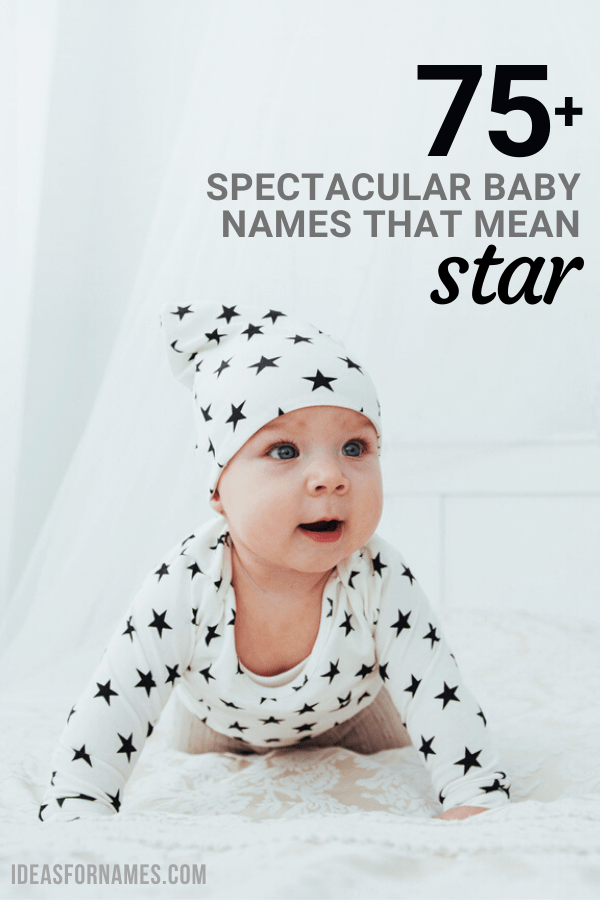 Spectacular Baby Names Meaning Star (That Shine Bright!) for boys and girls #babynames #babyname #babynameideas #starnames #moonnames