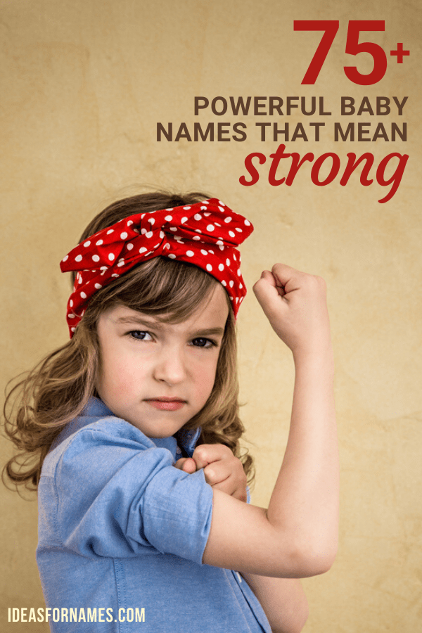 Powerful Names That Mean Strong For Your Brave Baby Girl, strength names for your warrior #babynames #nameideas #girlnames #strongnames #powerfulnames #bravenames