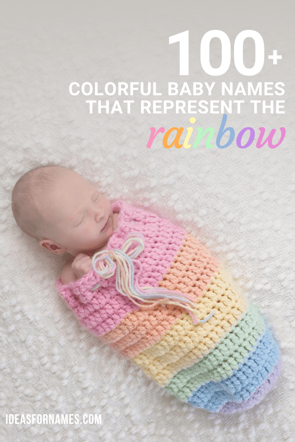colorful baby names for the rainbow #babynames #nameideas #rainbowbaby #rainbow #colorful