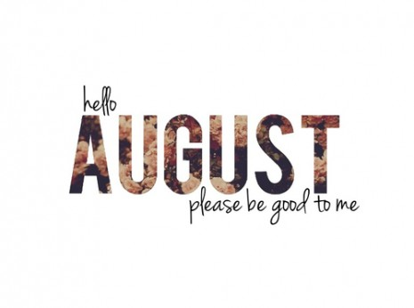 Imágenes En Inglés De Bienvenido Agosto Para Compartir En
