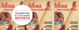 Revista Ideas Imprescindibles número 2