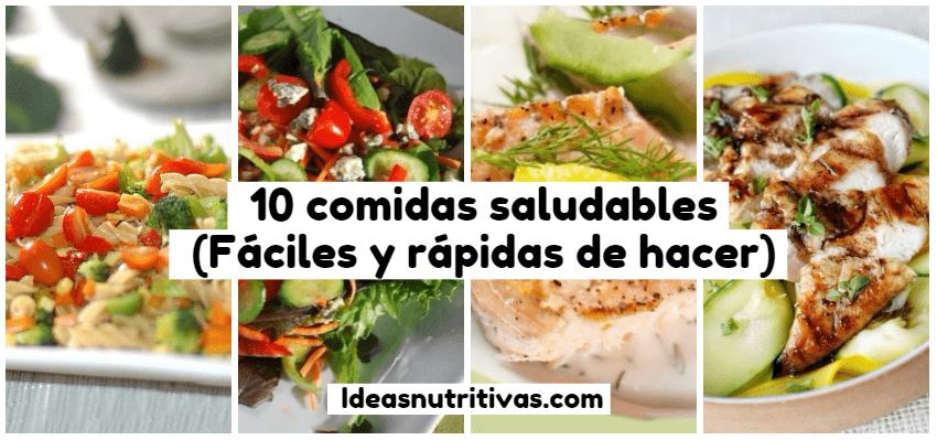 10 comidas saludables Fciles y rpidas de hacer  ideasnutritivascom