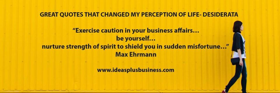 Desiderata poem by Max Ehrmann