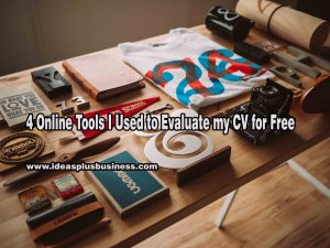 4 Online Tools I used to evaluate my CV for free