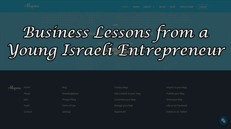 Mapme: Business Lessons from a Young Israeli Entrepreneur
