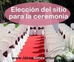 Elección del sitio para la ceremonia de boda