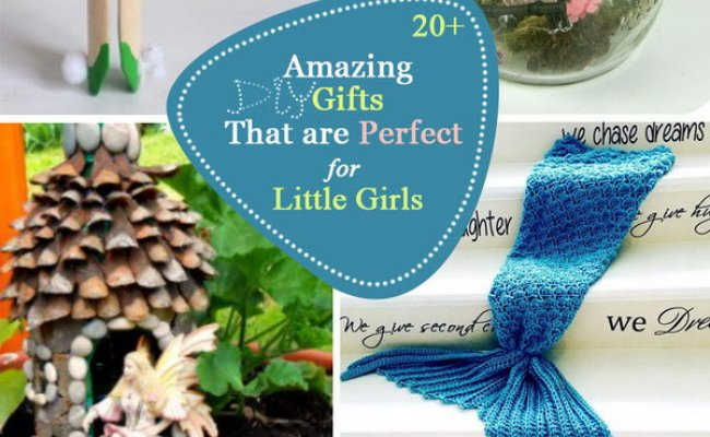 20 Amazing Diy Gifts That Are Perfect For Little Girls 2017